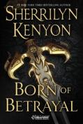 Born of Betrayal (League
