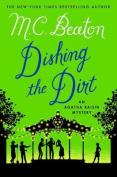 Dishing the Dirt (Agatha Raisin Mysteries