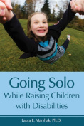 Going Solo While Raising Children with Disabilities