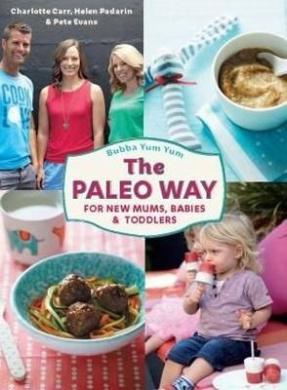 Bubba Yum Yum: The Paleo Way
