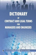 Dictionary of Contract and Legal Terms for Managers and Engineers