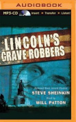 Lincoln's Grave Robbers [Audio]