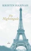 The Nightingale [Large Print]