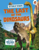 Evolution - The Last of the Dinosaurs