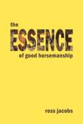 The Essence of Good Horsemanship