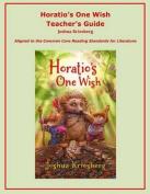 Horatio's One Wish Teacher's Guide