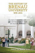 The History of Brenau University, 1878-2013