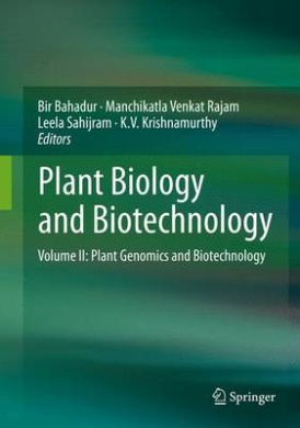 Plant Biology and Biotechnology: Volume II: Plant Genomics and Biotechnology