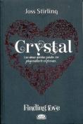 Crystal- Seeking Crystal