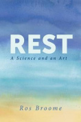 Rest: A Science and an Art