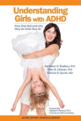 Understanding Girls with ADHD, Updated and Revised