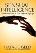 Sensual Intelligence