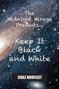 The Midnight Mirage Presents...