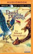 David and the Phoenix [Audio]
