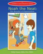Noah the Neat