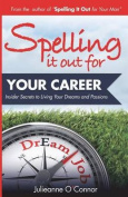 Spelling It Out for Your Career