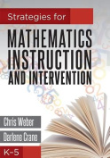 Strategies for Mathematics Instruction and Intervention, K-5