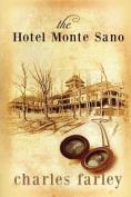 The Hotel Monte Sano