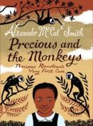 Precious and the Monkeys [Audio]