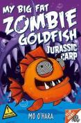 My Big Fat Zombie Goldfish 6