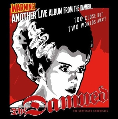 Another Live Album From the Damned... Too Close But Two Worlds Away!