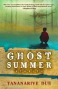 Ghost Summer: Stories: Stories