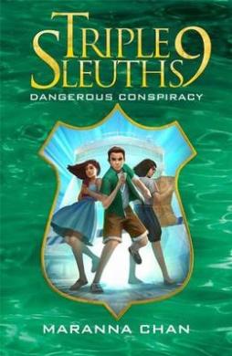 Triple Nine Sleuths: Dangerous Conspiracy: 6