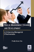 Role of Management Training and Development in Enhancing Managerial Effectiveness