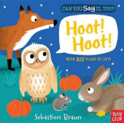Can You Say It, Too? Hoot! Hoot! [Board Book]