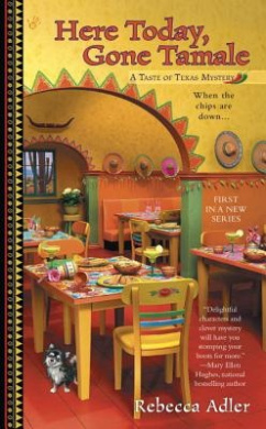 Here Today, Gone Tamale (Taste of Texas Mystery)