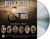 Bill O'Reilly's Legends and Lies [Audio]