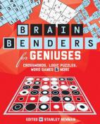 Brain Benders for Geniuses
