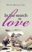 In the Search for Love