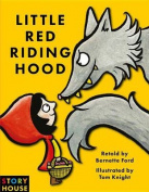 Little Red Riding Hood (Story House Book) [Board book]
