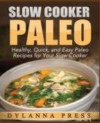 Slow Cooker Paleo