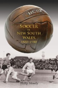 Soccer in New South Wales, 1880 - 1980