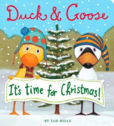 Duck and Goose it's Time for Christmas (Duck and Goose) [Board book]