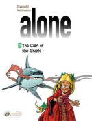 Alone - The Clan of the Shark