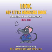 Look, My Little Manners Book