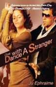 One Dance with a Stranger