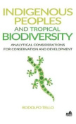 Indigenous Peoples and Tropical Biodiversity