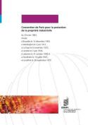 Convention de Paris Pour La Protection de La Propriete Industrielle [FRE]