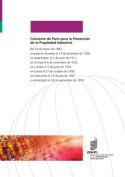 Convenio de Paris Para La Proteccion de La Propiedad Industrial [Spanish]