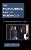 The Paranormal and the Paranoid