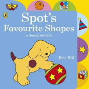 Spot's Favourite Shapes [Board book]