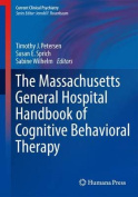 The Massachusetts General Hospital Handbook of Cognitive Behavioral Therapy