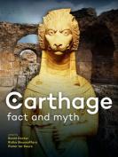 Carthage: Fact and Myth
