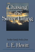 Chasing the Silver Lining