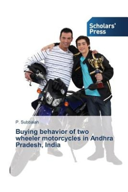 Buying Behavior of Two Wheeler Motorcycles in Andhra Pradesh, India