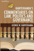 Kanyeihamba's Commentaries on Law, Politics and Governance